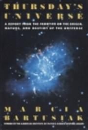 Thursday's Universe de Marcia Bartusiak