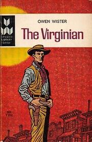 The Virginian – tekijä: Owen Wister