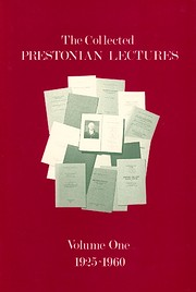The Collected Prestonian Lectures: 1925-60…