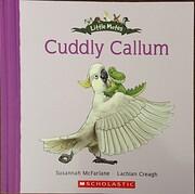 Cuddly Callum – tekijä: Susannah…