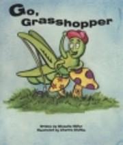 Go, Grasshopper (Read With Me) av Michelle…