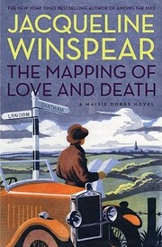 The Mapping of Love and Death (Maisie Dobbs,…