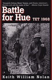 Battle for Hue: Tet 1968 av Keith William…