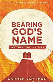 Bearing God's Name: Why Sinai Still…