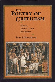 The Poetry of Criticism: Horace Epistles II…