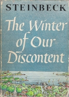 The Winter of Our Discontent by John…