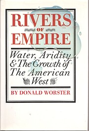Rivers of Empire: Water, Aridity, and the…