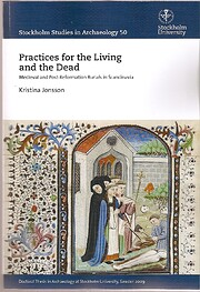 Practices for the living and the dead :…