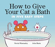 How to Give Your Cat a Bath: in Five Easy…