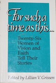 For Such a Time As This: Twenty-Six Women of…