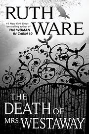 The Death of Mrs. Westaway von Ruth Ware