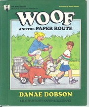 Woof and the Paper Route (The Woof Series)…