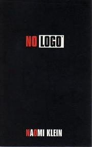 No Logo: Taking Aim at the Brand Bullies af…