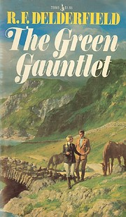 The Green Gauntlet (A Horseman Riding By)…