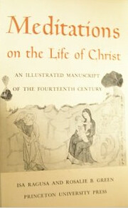 Meditations on the life of Christ an…