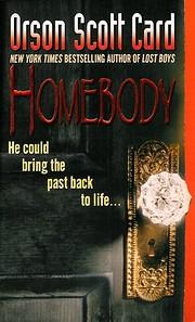 Homebody: A Novel de Orson Scott Card