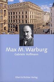 Max Warburg von Gabriele Hoffmann
