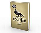 How to Get Focused by Scott Scheper
