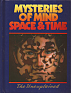 Mysteries of Mind Space & Time: The…