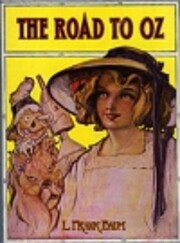 The Road to Oz (Oz Series, book 5) –…