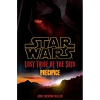Lost Tribe of the Sith: Precipice by John…