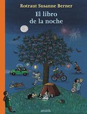 El libro de la noche – tekijä: Rotraut…
