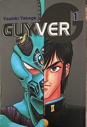 Guyver. Vol. 1 af Yoshiki Takaya