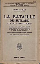 La bataille du Jutland vue du Derfflinger…