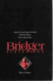 The Bridger Generation: America's Second…