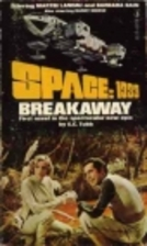 Space 1999 Breakaway by EC Tubb