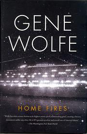 Home Fires av Gene Wolfe