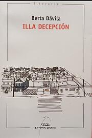 Illa decepción (Literaria) (Galician…