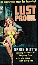 Lust Prowl by Orrie Hitt