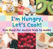I'm hungry, let's cook : fun food…