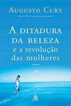 A DITADURA DA BELEZA E A REVOLUCAO DAS…