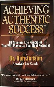 Achieving Authentic Success de RonJenson