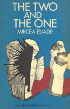 The Two and the One by Mircea Eliade
