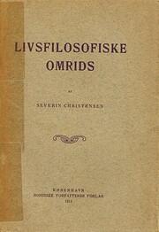 Livsfilosofiske omrids por Severin…