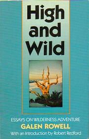 High and Wild: Essays on Wilderness…