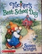 Tucker's Best School Day (Originally…