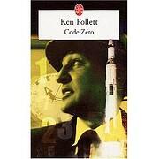 Code zéro – tekijä: Ken Follett