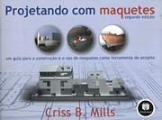 Projetando com Maquetes por Criss B. Mills