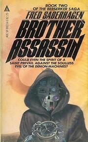Brother Assassin (Berserker Series, Book 2)…