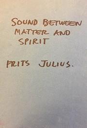 Sound Between Matter and Spirit – tekijä:…