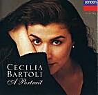 Cecilia Bartoli: A Portrait by Cecilia…