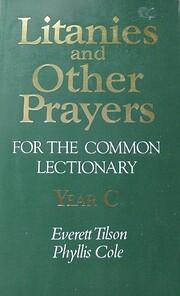 Litanies And Other Prayers Year C de Everett…