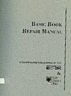 Basic Book Repair Manual by Ginni Wisniewski