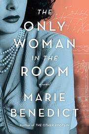 The Only Woman in the Room: A Novel de Marie…