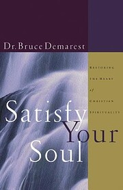 Satisfy Your Soul: Renewing the Heart of…