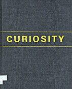 The Force of Curiosity by Irene Borger (Ed.)